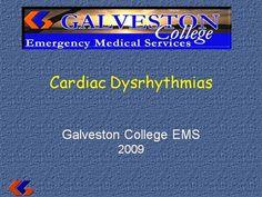 Cardiac Dysrhythmias by rprue via authorSTREAM Emergency Medical Services, Power Points, Presentation, Electrical Outlets