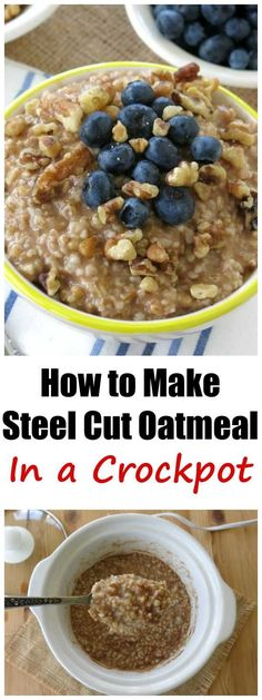 Steel Cut Oatmeal Crock Pot Directions How to Make Steel Cut Oatmeal in a Slow Cooker and Tips. Cook oats overnight and enjoy a healthy and hot breakfast - just add your favorite fruits, nuts and toppings. The Oatmeal, Overnight Oatmeal, Overnight Steel Cut Oatmeal, Making Oatmeal, Oatmeal Cake, Overnight Breakfast, Healthy Slow Cooker, Slow Cooker Recipes, Gourmet Recipes