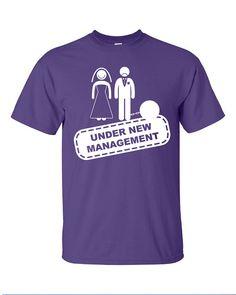 eea13a96 Under new management newlywed joke sucker just married wedding funny  Printed graphic T-Shirt Tee Shirt Mens Ladies Womens Youth Kids ML-054