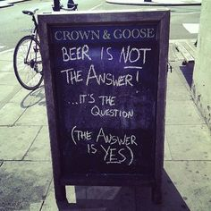 A gallery of the best & funniest blackboards to draw customers into your bar or restaurant – every week, for a year. Funny Bar Signs, Pub Signs, Beer Signs, Bar Quotes, Sign Quotes, Funny Quotes, Work Puns, Guter Rat, Beer Humor