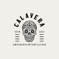 Calavera Empanadas and Tequila needs a new logo
