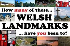 How many of these Welsh landmarks have you been to?  Lots of places I haven't visited yet and also places want to go back to!