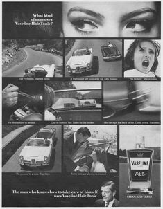 Vaseline Hair Tonic, Vaseline For Hair, What Kind Of Man, 1960s Hair, Magazine Ads, Hair Pins, Alfa Romeo, Pictures, Photographs