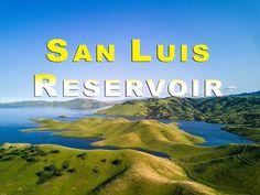San Luis Reservoir - YouTube