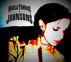 Check out World Famous Johnsons on ReverbNation