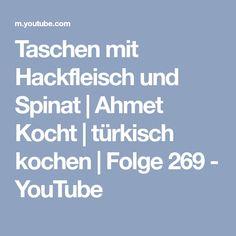 Taschen mit Hackfleisch und Spinat | Ahmet Kocht | türkisch kochen | Folge 269 - YouTube