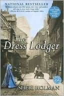 """""""By turns tender and horrifying, The Dress Lodger is a captivating historical thriller charged with a distinctly modern voice...."""" Great book."""