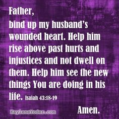 A Scripture-based Prayer Covering Your Husband's Past - Kaylene Yoder Prayers For My Husband, Prayers For Hope, Prayers For Strength, Love My Husband, To My Future Husband, Husband Prayer, Prayers For Healing Relationships, Prayers For Healing Children, For My Love