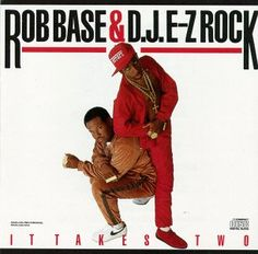 Rob Base & DJ EZ Rock- It Takes Two. Just heard today that Dj EZ Rock passed away.. R.I.P. to a hip hop legend, who helped pave the way for the sound, style, and culture.