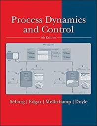 Process Dynamics And Control 4th Edition Dale E Seborg Thomas F Edgar Solutions Free Textbook Solutions Textbook