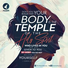 Don't you realize that your body is the temple of the Holy Spirit, who lives in you and was given to you by God? You do not belong to yourself 1 Corinthians 6:19 #dailybreath #ruah #ruahchurch #ruahministries #bibleverse #promiseoftheday #blessingword #verseoftheday #dailyword