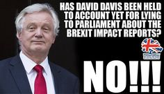 David Davis 'not in contempt' over Brexit impact papers – he's just stupid John Bercow, Conservative Memes, Scum Of The Earth, Tory Party, Shattered Dreams, Just Say No, Never Trust, Political Party, Stupid People