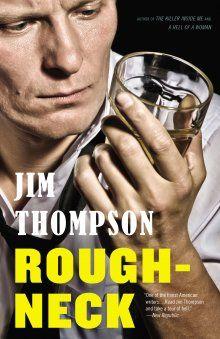 Auch wenn er keinen aktuellen deutschen Verlag* hat, ist das keine Entschuldigung dafür, Jim Thompson nicht zu lesen.