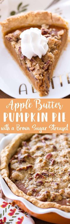 This Apple Butter Pumpkin Pie with Brown Sugar Streusel is a fun twist on the classic pumpkin pie recipe and would be the perfect Thanksgiving pie (or even Christmas dessert!)!