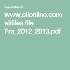 www.elionline.com elifiles file Fra_2012_2013.pdf Filing, Pdf