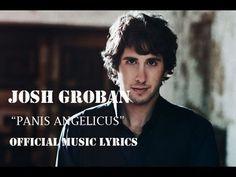 ▶ Josh Groban - Panis Angelicus & Lyrics [Official Music] - YouTube