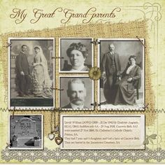 My Great Grandparents ~ Simply designed 'through the years' page with a subtly vintage look and great placement of multiple photos without looking crowded. Scrapbooking Layouts Vintage, Vintage Scrapbook, Scrapbook Page Layouts, Digital Scrapbooking, Scrapbook Designs, Family Tree Book, Family History Book, Album Photo, Photo Book