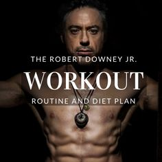 Workout Routine and Diet Plan: Train like Iron Man Robert Downey Jr. Workout Routine and Diet: Iron Man, Sherlock Holmes and So Much More! Iron Man Workout, Lower Abs Workout Men, Workout Routine For Men, Ab Workout Men, Lower Ab Workouts, Weight Workouts, Mens Fitness Workouts, Workout List, Men's Fitness