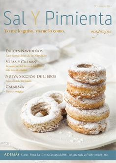 Sal y Pimenta Magazine Invierno 2011-2012 En este número te traemos las recetas más reconfortantes para el frío, y como no, pensando en las Navidades, los dulces más tradicionales. Además de libros, hoteles, tradiciones y productos.
