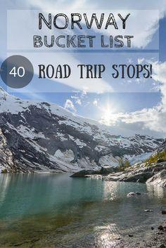 Norway road trip bucket list! 40 must see sights in Norway!