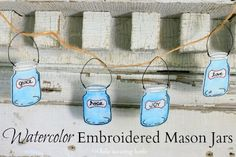 While Wearing Heels: Watercolor Embroidered Mason Jars