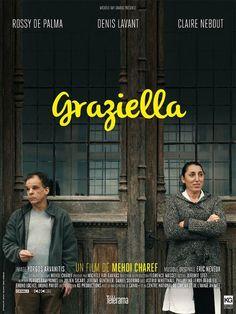 Graziella (2015) - Mehdi Charef - Rossy de Palma, Denis Lavant, Claire Nebout, Philippine Leroy-Beaulieu