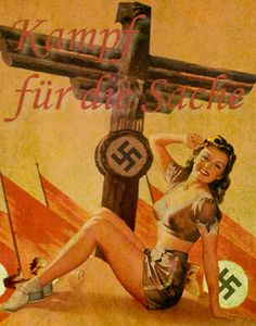 Fight For What Matters     WW2 German soldiers were asked to fight for what really matters – I suspect that for many, the pin-up girl was more important than the party flags and rhetoric