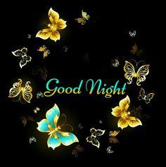 Good Night Everyone, Cute Good Night, Good Night Friends, Sweet Night, Good Night Wishes, Good Night Sweet Dreams, Good Night Moon, Good Morning Good Night, Night Gif