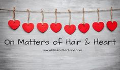 On Matters of Hair &