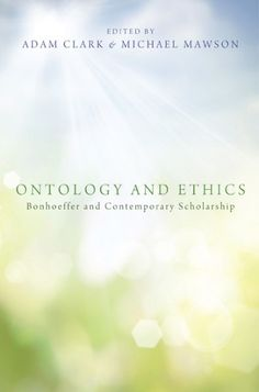 Ontology and Ethics (Bonhoeffer and Contemporary Scholarship; EDITED BY Adam C. Clark, Michael Mawson; FOREWORD BY Clifford J. Green; Imprint: Pickwick Publications). Recent scholarship in a number of disciplines has explored the relationship between ontology and ethics. The essays in this collection indicate what the German theologian Dietrich Bonhoeffer (1906-1945) has to contribute to this discussion. By engaging the breadth of his academic and pastoral writings, these essays retrieve...