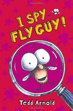 Fly Guy #7: I Spy Fly Guy! by Tedd Arnold. $6.99. Series - Fly Guy (Book 7). Reading level: Ages 4 and up. Publication: October 1, 2009. 32 pages. Publisher: Cartwheel Books (October 1, 2009). Author: Tedd Arnold