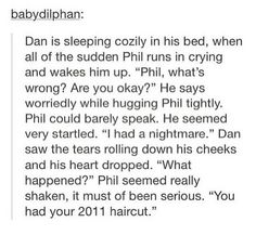 Omg I thought this was some overdramatic phan thing and almost scrolled past, but the ending was perfect >> I can only imagine Dan just screaming after that, nothing else, just screaming right next to Phil's ear Dan Howell, Daniel James Howell, Phil Lester, Phil 3, Phil Heath, Phan Is Real, British Youtubers, Dan And Phill, Danisnotonfire And Amazingphil