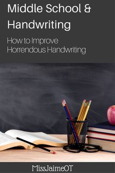Handwriting legibility for tweens, how to improve handwriting in Middle school, simple strategies that work!