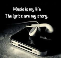 Music is my life, the lyrics are my story. I couldn't live without listening to my music because music is the way i express myself through my own songs. I make sure to listen to music every day. Emo Quotes, Lyric Quotes, True Quotes, Heart Quotes, Band Quotes, Qoutes, Music Quotes Deep, Music Quotes Life, Singing Quotes