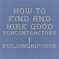 Contractor subcontractor agreement business forms for Finding subcontractors