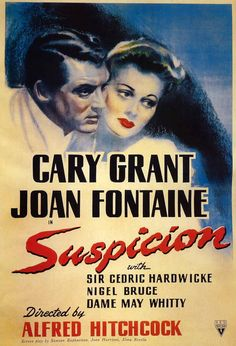 "Poster for Alfred Hitchock's 1941 film ""Suspicion,"" starring Cary Grant and Joan Fontaine."