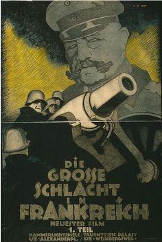 """Movie poster by Hans Rudi Erdt (1883-1918),  1918, """"Die grosse Schlacht in Frankreich"""" (The Great Battle in France). (G)"""