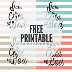 I Am a Child of God FREE Printable!