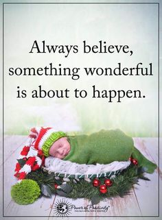 Always believe, something wonderful is about to happen.  #powerofpositivity #positivewords  #positivethinking #inspirationalquote #motivationalquotes #quotes