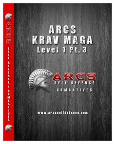 ARCS Krav Maga DVD Videos - Fight Like a Trained Professional - 3 DVD Set - Don't Become a Victim - Get the Same Israeli Self Defense Training Taught to the IDF! Great beginner and advanced training for men, women and kids. Get the DVDs RISK Free! ARCS Self Defense & Combatives http://www.amazon.com/dp/B00OCV0R74/ref=cm_sw_r_pi_dp_24Uoub1TBK5JV  #kravmagatraining #kravmagadvd #kravmagadvdset