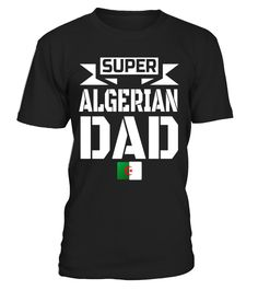 Mens Storecastle: Super Algerian Dad Father's Day Algeria T-Shirt