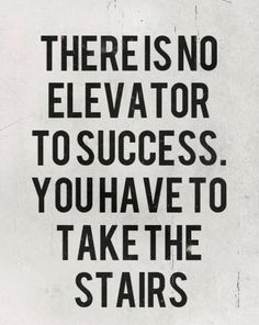Stairway to success! :)
