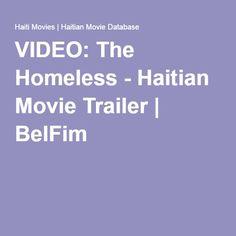 http://www.meganmedicalpt.com/index.html VIDEO: The Homeless - Haitian Movie Trailer | BelFim