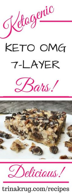 OMG 7-Layer Bars | Easy Keto Recipe | Easy Keto Dessert | Keto Diet | Ketogenic Diet | Keto Diet for Beginner | Visit trinakrug.com/recipes