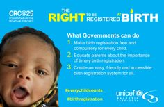 A right to be registered a birth. What can governments do. #Everychildcounts http://www.unicef.org/malaysia/crc25_everychildcounts.html