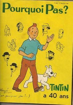 Méga rare magazine Pourquoi Pas? 2663 11 décembre 1969 TINTIN a 40 ans Hergé