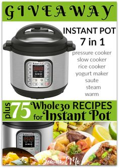 Enter to win an Instant Pot plus get 75 Whole30 compliant recipes for the Instant Pot, too!