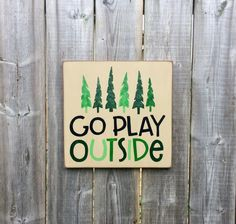 Go Play Outside Made by The Primitive Shed, St. Catharines