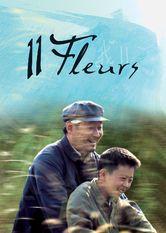 11 Flowers (11 Fleurs) Le film 11 Flowers est disponible sous-titrée en français sur Netflix France   Ce film n...