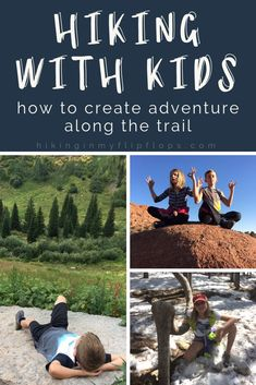 Kids complaining on family hikes? Here's how we create adventure along the trail that will keep them motivated. Make hiking more than just an uphill walk. #hiking #hikingwithkids #getoutside #outdoors